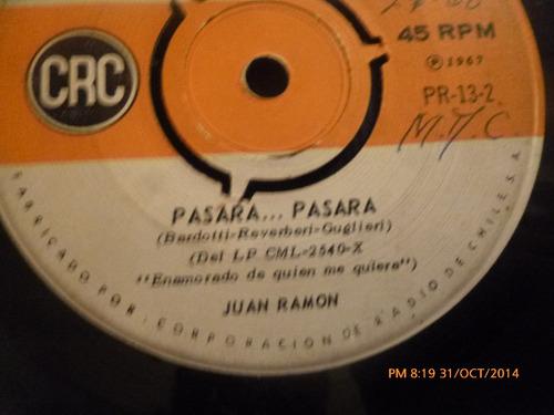 vinilo single los juan ramon -- pasara pasara  ( b120