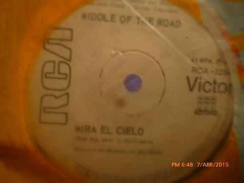 vinilo single  - middle of the road  -mira el cielo( a30