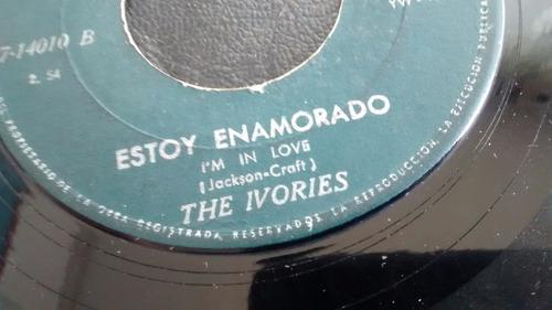 vinilo single  the ivories - yo y tu   ( c11