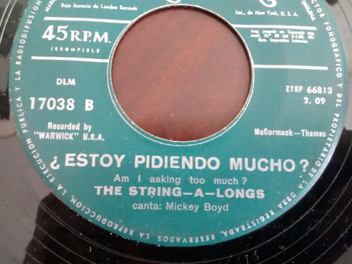 vinilo single the string a longs  estoy pidiendo mucho( e67