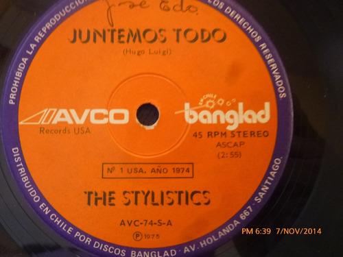 vinilo single the stylistics --juntemos todo ( s69