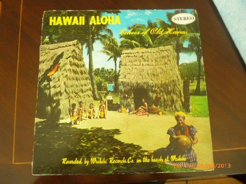 vinilolp  hawaii aloha echoes of old hawaii (u506