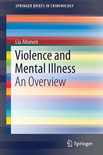 violence and mental illness : lia ahonen