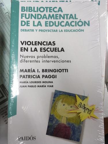 violencia en la escuela - bringiotti - paggi - nuevo