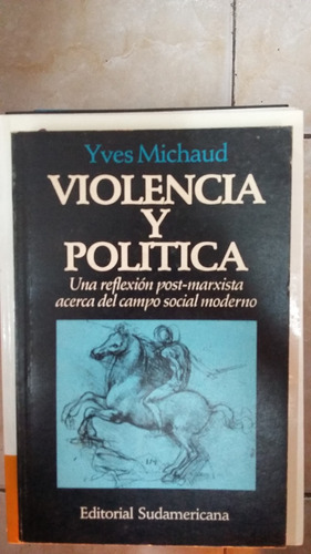 violencia y politica - yves michaud