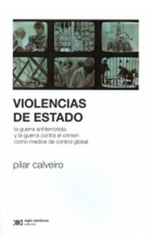 violencias de estado - pilar calveiro