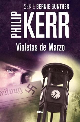 violetas de marzo / philip kerr (envíos)