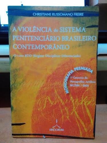 violência do sistema penitenciário brasileiro contemporâneo