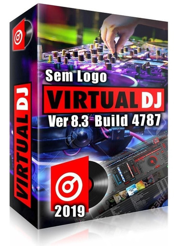 virtual dj 8.3 4787 - ultima versão 2019 sem logo + brindes