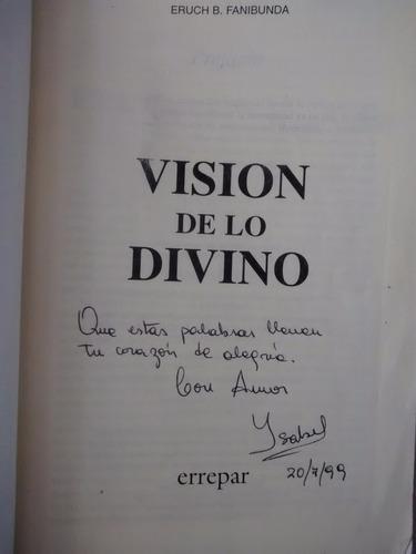 vision de lo divino eruch b. fanibunda ed. errepar