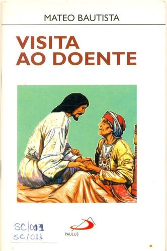 visita ao doente - mateo bautista