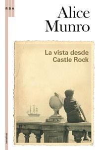 vista desde castle rock / alice munro (envíos)