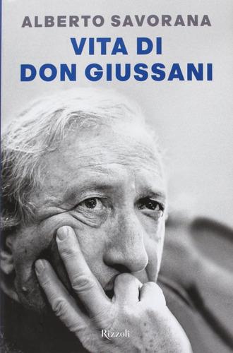 vita di don giussani livro alberto savorana frete grátis