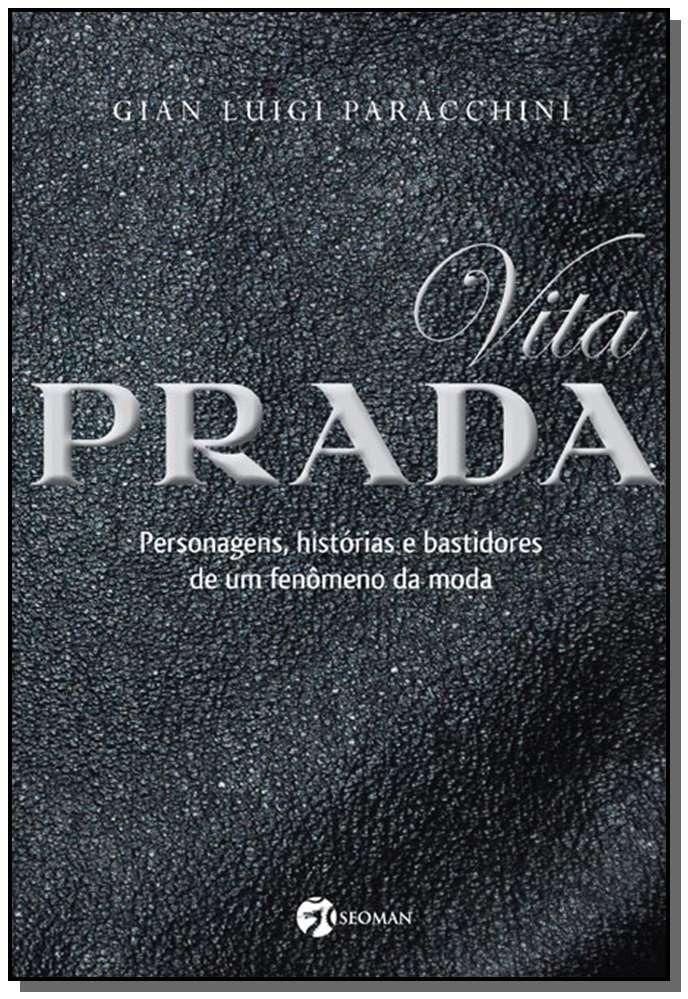871bc5a4b Vita Prada - Personagens, Hist. Bastidores Da Moda - R$ 30,42 em Mercado  Livre