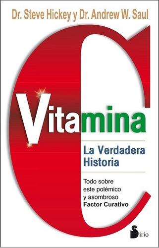 vitamina c - steve hicckey y andrew w. saul