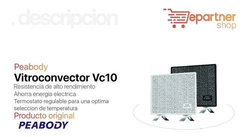 vitroconvector peabody nuevo modelo vc10  500/1000w eps
