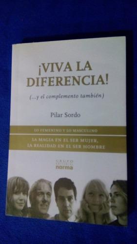 ¡viva la diferencia! -pilar sordo- editorial norma