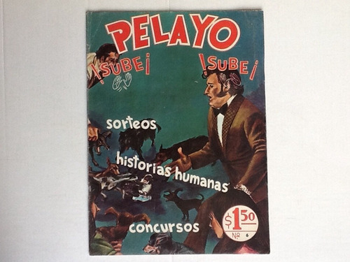 viva pelayo viva numeros 2/4/5/6y14 ed. paolgra  excelentes