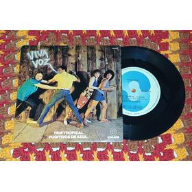 Viva Voz - Compacto De Vinil - Som Livre 1984.