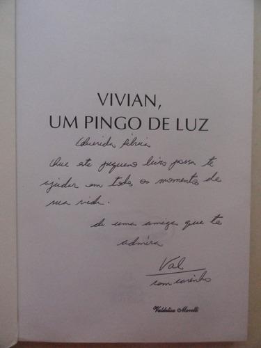 vivian, um pingo de luz - poesia - regina stela pansani