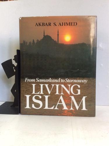 viviendo el islam, de samarkanda a stornoway (en inglés)
