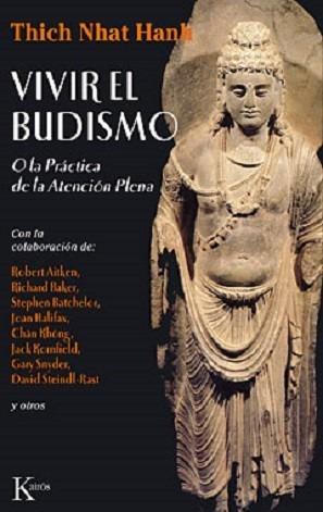 vivir el budismo - thich nhat hanh - atención plena