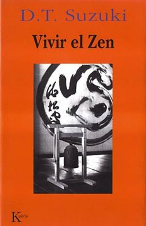 vivir el zen - daisetz suzuki