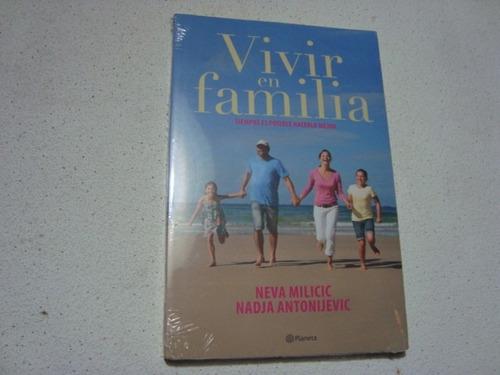 vivir en familia por neva milicic -nadja antonijevic