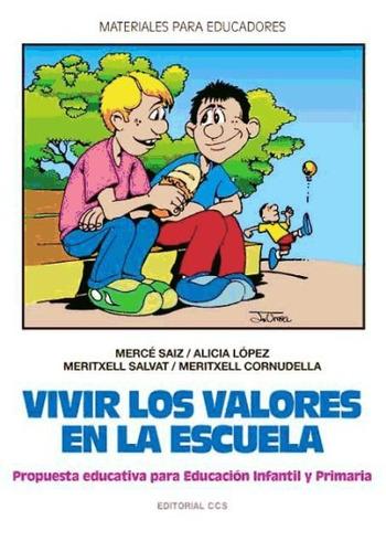 vivir los valores en la escuela - 4ª edición(libro educación