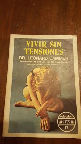 vivir sin tensiones dr. leonardo cammer
