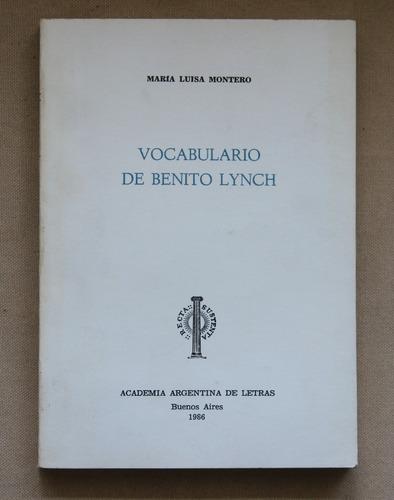 vocabulario de benito lynch- maría luisa montero
