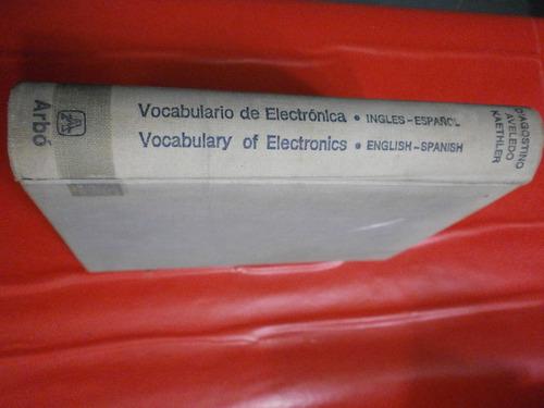 vocabulario de electrónica bilingüe inglés español ed. arbó