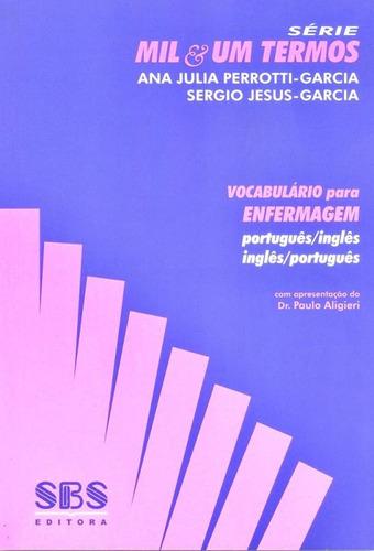 vocabulário para enfermagem - português/inglês - inglês/