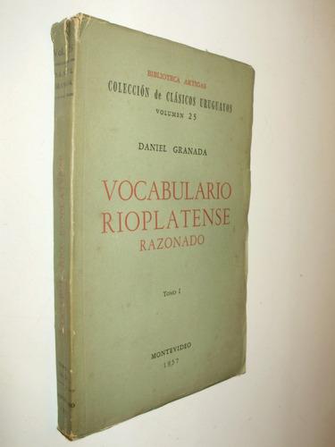 vocabulario rioplatense razonado d granada bibl artigas 1957