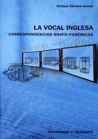 vocal inglesa: correspondencias grafo-fonemicas, la - cam...