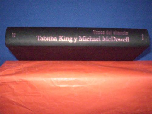 voces del silencio  tabitha king y michel mcdowell