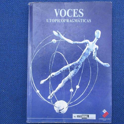 voces utopico pragmaticas, el utopista pragmatico, diario la
