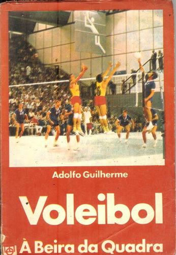 voleibol à beira da quadra - adolfo guilherme