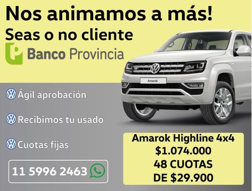 volkswagen amarok highline 4x4 financio cuotas fijas 0km vw7