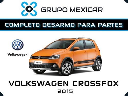 volkswagen crossfox partes desarmo autopartes crossfox 2015