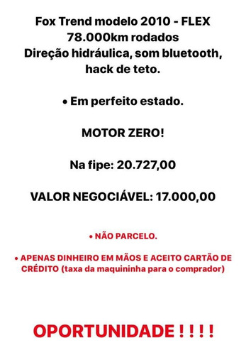 volkswagen fox 2010 1.0 vht trend total flex 5p 1543 mm