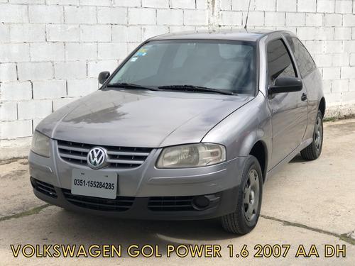 volkswagen gol power 1.6 2007 3p *financio * recibo menor*