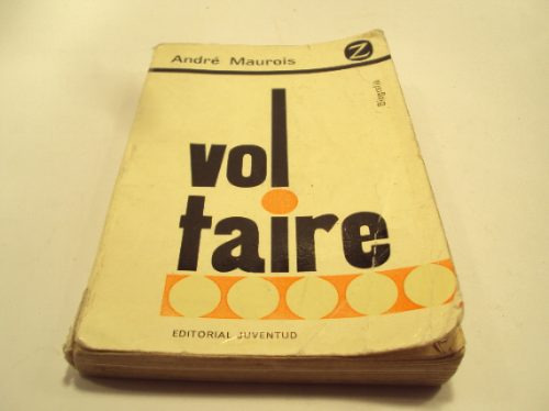 voltaire, andre maurois