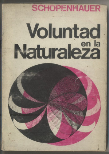 voluntad en la naturaleza - arthur schopenhauer