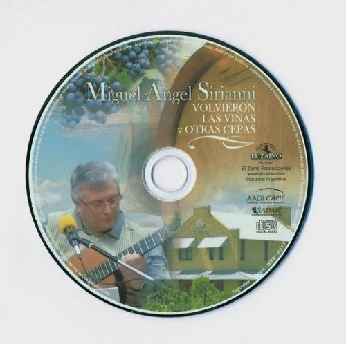 volvieron las viñas y otras cepas - miguel angel sirianni cd