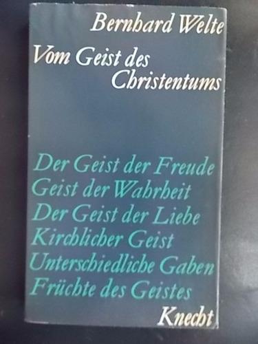 vom geist des christentums - bernhard welte (en alemán)