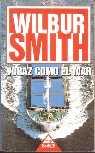 voraz como el mar  wilbur smith