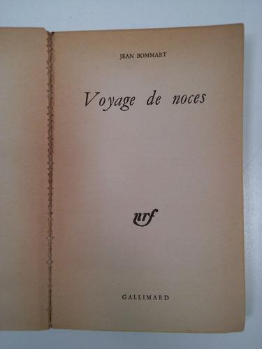 voyage de noces, jean bommart (en francés)