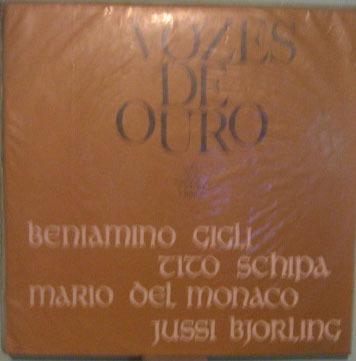 vozes de ouro - beniamino gigli/tito schipa/mario del monaco