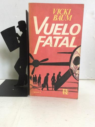 vuelo fatal, vicki baum